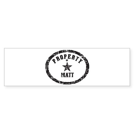 Property of Matt Bumper Sticker