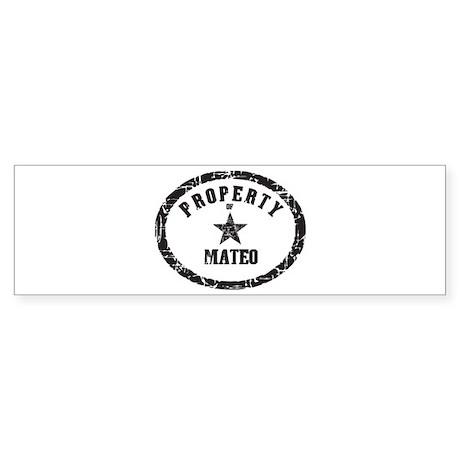 Property of Mateo Bumper Sticker