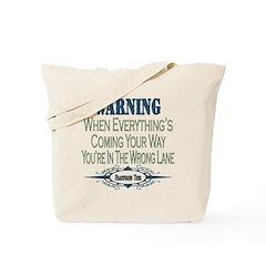 Wrong Lane Tote Bag