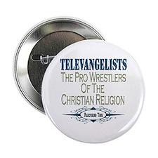 """Televangelists 2.25"""" Button"""