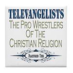 Televangelists Tile Coaster