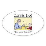 Zombie dad Oval Sticker