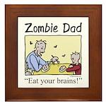 Zombie dad Framed Tile