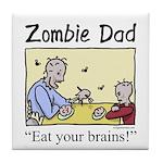 Zombie dad Tile Coaster
