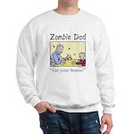 Zombie dad Sweatshirt