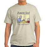Zombie dad Light T-Shirt