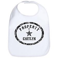Property of Caitlyn Bib