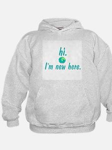 Hi I'm New Here Hoodie