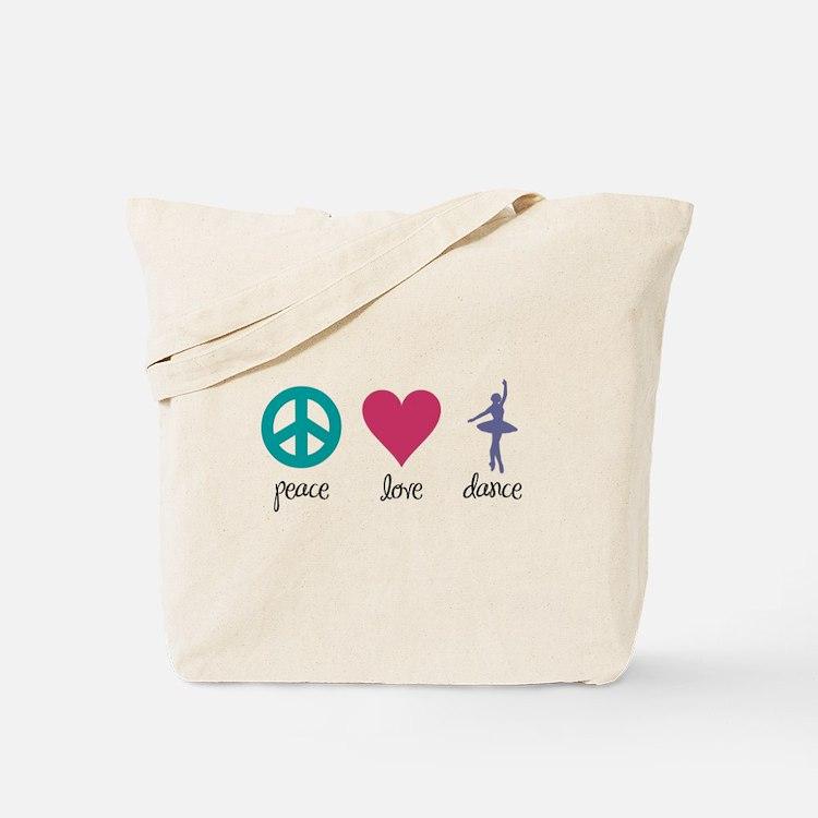 Peace, Love & Dance Tote Bag