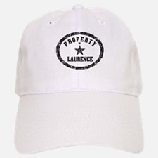 Property of Laurence Baseball Baseball Cap