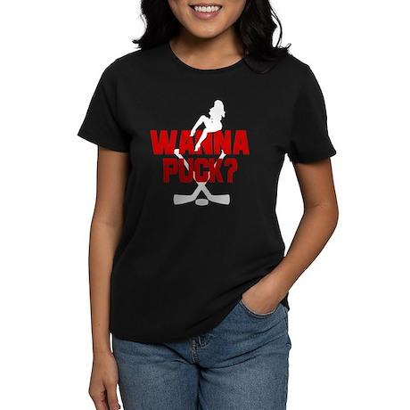 Wanna Puck? Women's Dark T-Shirt