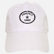 Property of Tammy Baseball Baseball Cap