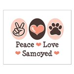 Peace Love Samoyed Small Poster