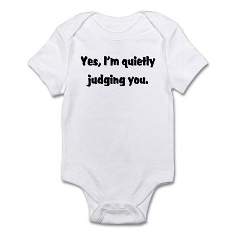 judging you Infant Bodysuit