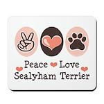 Peace Love Sealyham Terrier Mousepad