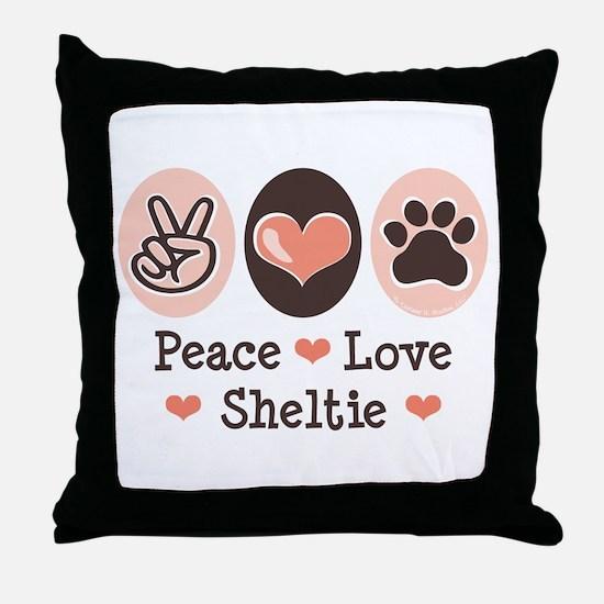 Peace Love Sheltie Throw Pillow
