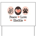 Peace Love Sheltie Yard Sign