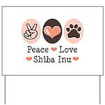 Peace Love Shiba Inu Yard Sign