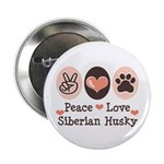 Peace Love Siberian Husky 2.25