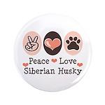 Peace Love Siberian Husky 3.5