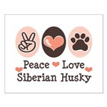 Peace Love Siberian Husky Small Poster