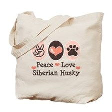 Peace Love Siberian Husky Tote Bag
