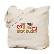 Pap is My Best Buddy Tote Bag