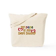 Papa is My Best Buddy Tote Bag