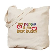 Papaw is My Best Buddy Tote Bag