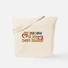 Papaw is My Best Buddy Tote Bag