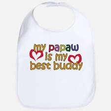 Papaw is My Best Buddy Bib