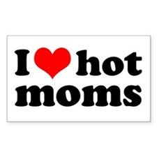 I love hot moms Rectangle Decal