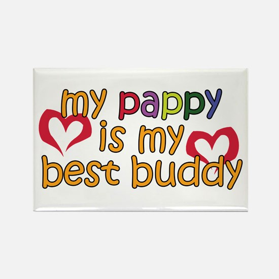 Pappy is My Best Buddy Rectangle Magnet