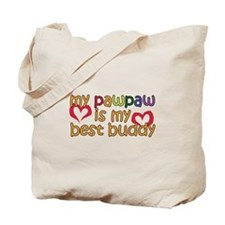 PawPaw is My Best Buddy Tote Bag