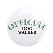 "Dog Walker 3.5"" Button"