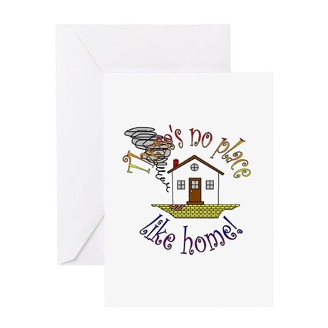"""""""There's No Place Like Home"""" Greeting Card"""