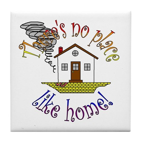 """""""There's No Place Like Home"""" Tile Coaster"""