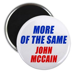 """More of the Same 2.25"""" Magnet (10 pack)"""
