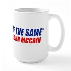 More of the Same Large Mug