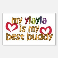 YiaYia is My Best Buddy Rectangle Decal