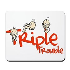 Triple Trouble Mousepad