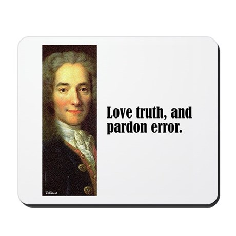 """Voltaire """"Love Truth"""" Mousepad"""