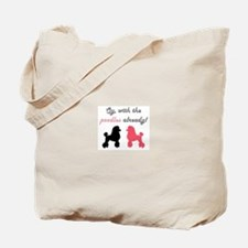 Unique Already Tote Bag
