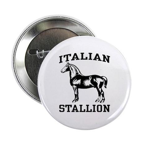 Italian Stallion Button