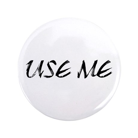 "Use Me 3.5"" Button (100 pack)"