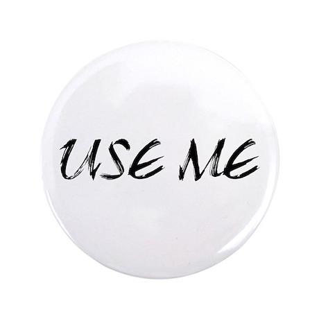 "Use Me 3.5"" Button"