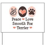 Peace Love Smooth Fox Terrier Yard Sign