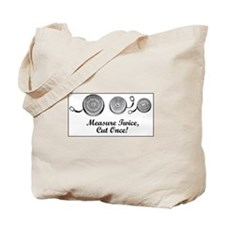 Measure Twice, Cut Once - Sewing Tote Bag