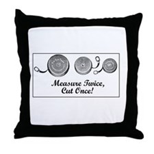 Measure Twice, Cut Once - Sewing Throw Pillow