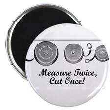 """Measure Twice, Cut Once - Sewing 2.25"""" Magnet (100"""